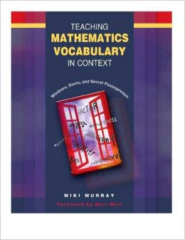 Teaching Mathematics Vocabulary in Context: Windows, Doors, and Secret Passageways