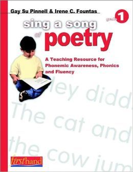 Sing a Song of Poetry: A Teaching Resource for Phonemic Awareness, Phonics, and Fluency, Grade 1