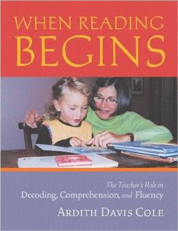 When Reading Begins: The Teacher's Role in Decoding, Comprehension and Fluency