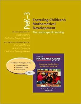 Fostering Children's Mathematical Development, Grades PreK-3 (Resource Package): The Landscape of Learning