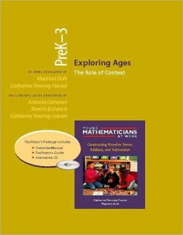 Exploring Ages, PreK-3 (Resource Package): The Role of Context