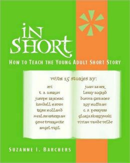 In Short: How to Teach the Young Adult Short Story