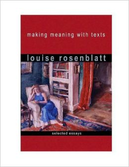 Making Meaning with Texts: Selected Essays