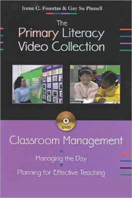 Classroom Management: Managing the Day - Planning for Effective Teaching