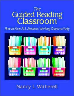 The Guided Reading Classroom: How to Keep All Students Working Constructively