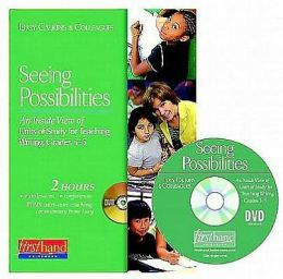 Seeing Possibilities DVD (3-5): An Inside View of Units of Study for Teaching Writing