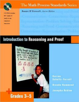 Introduction to Reasoning and Proof: Grades 3-5 (Math Process Standards Series)