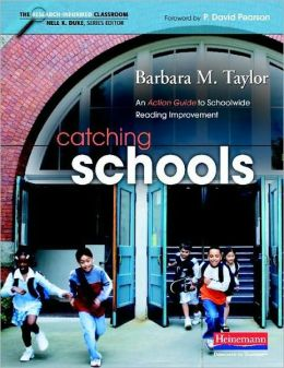 Catching Schools: An Action Guide to Schoolwide Reading Improvement
