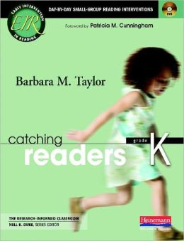Catching Readers, Grade K: Day-by-Day Small-Group Reading Interventions