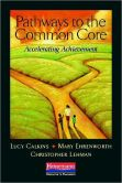 Book Cover Image. Title: Pathways to the Common Core:  Accelerating Achievement, Author: Lucy Calkins