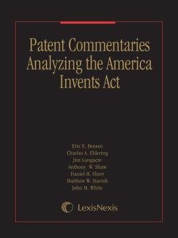 Patent Commentaries Analyzing the America Invents Act