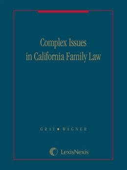 Complex Issues in California Family Law - Volume E: Equitable Remedies - Moore-Marsden and Beyond