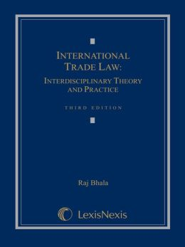 International Trade Law: Interdisciplinary Theory and Practice