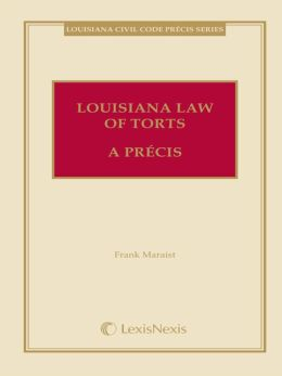 Louisiana Law of Torts: A Precis