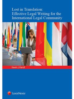 Lost in Translation: Effective Legal Writing for the International Legal Community