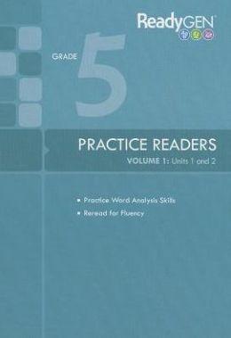 ReadyGen Practice Readers, volume 1: Units 1 and 2: grade 5