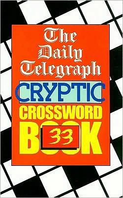 The Daily Telegraph Cryptic Crossword Book: #33