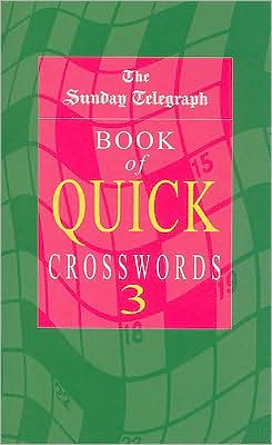The Sunday Telegraph Book of Quick Crosswords