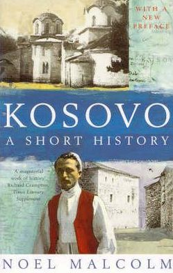 Kosovo: A Short History