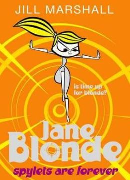 Spylets Are Forever (Jane Blonde Series #7)