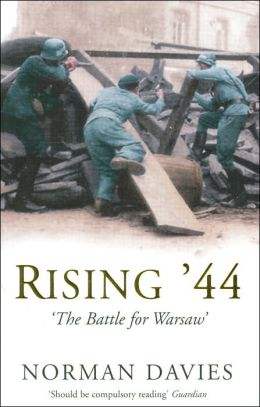 Rising '44 'The Battle for Warsaw'