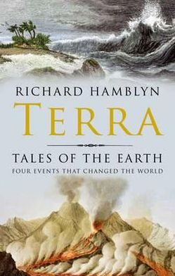 Terra: Tales of the Earth: Four Events That Changed the World