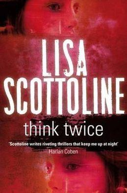 Think Twice (Rosato & Associates Series #11)