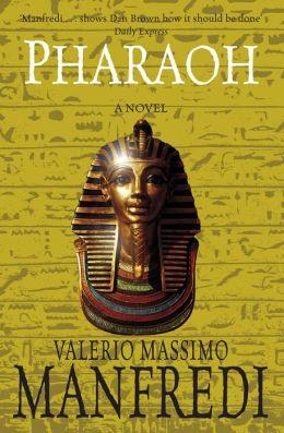 Pharaoh: A Novel