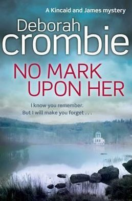 No Mark upon Her (Duncan Kincaid and Gemma James Series #14)