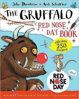 The Gruffalo Red Nose Day Book
