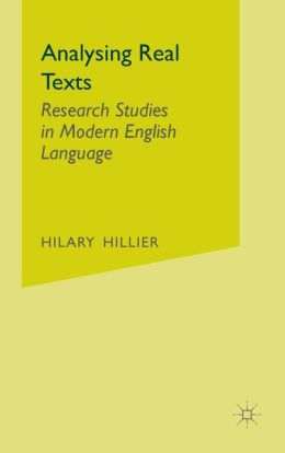 Analysing Real Texts: Research Studies in Modern English Language