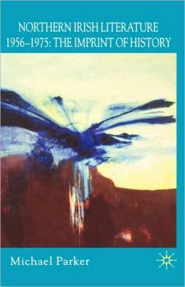 Northern Irish Literature, 1956-1975