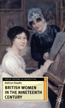 British Women In The Nineteenth Century
