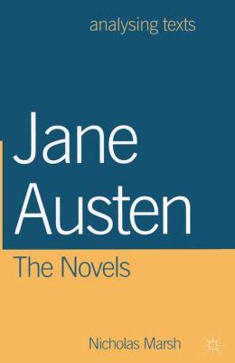Jane Austen: The Novels
