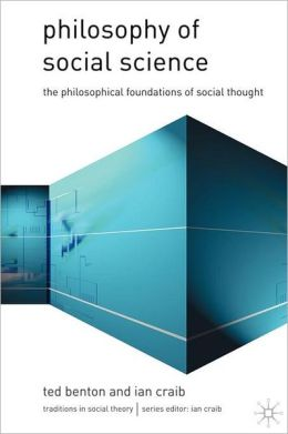 Philosophy of Social Science: Philosophical Issues in Social Thought