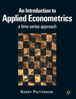 Introduction to Applied Econometrics: A Time Series Approach