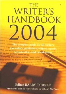 The Writer's Handbook 2004