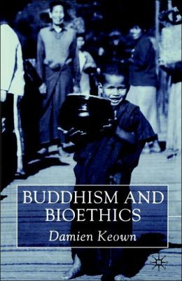 Buddhism And Bioethics