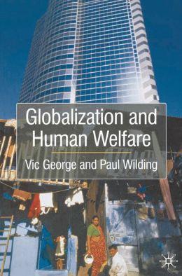 Globalization And Human Welfare
