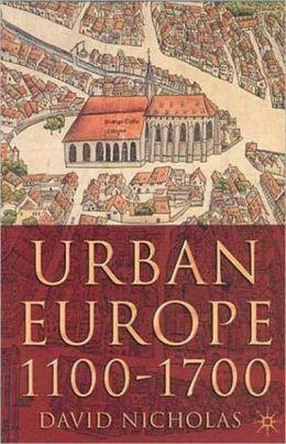 Urban Europe, 1100-1700
