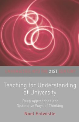 Teaching for Understanding at University: Deep Approaches and Distinctive Ways of Thinking