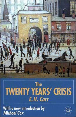 Twenty Years' Crisis 1919-1939: An Introduction to the Study of International Relations