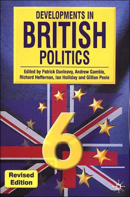 Developments in British Politics 6, Revised Edition