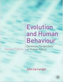 Evolution and Human Behaviour: Darwinian Perspectives on Human Nature