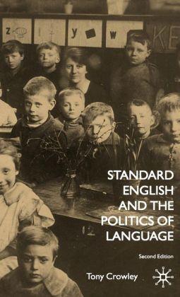 Standard English And The Politics Of Language