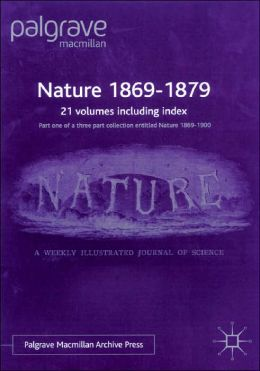 Nature 1869-1879: Volumes 1-20
