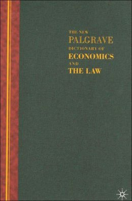 New Palgrave Dictionary Of Economics And The Law: 3 Volume Set