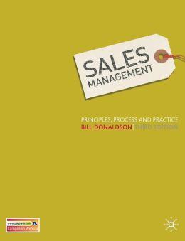 Sales Management: Principles, Process and Practice