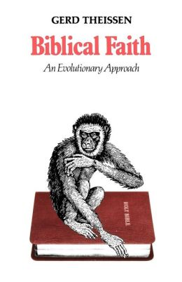 Biblical Faith: An Evolutionary Approach