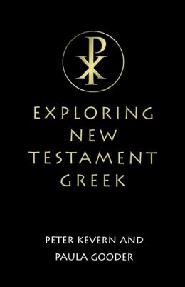 Exploring New Testament Greek